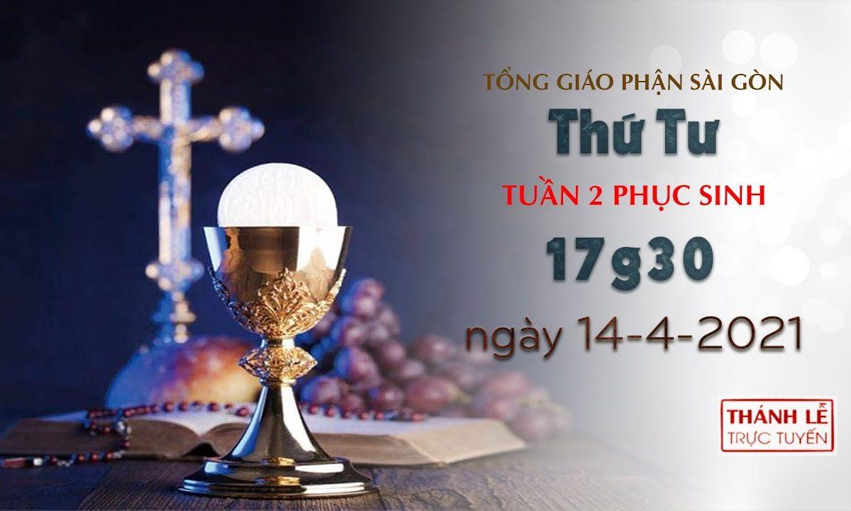 Thánh Lễ trực tuyến 14-4-2021: Thứ Tư tuần 2 PS lúc 17:30