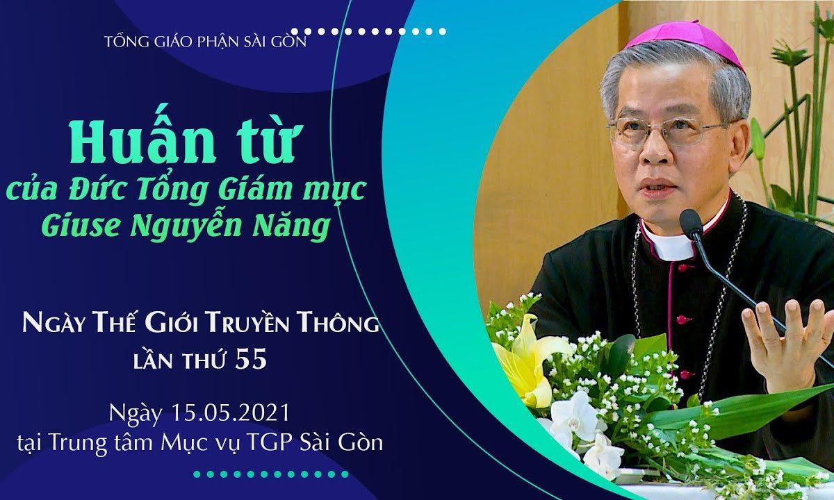 Huấn từ của ĐTGM Giuse Nguyễn Năng | Ngày Thế giới Truyền thông lần thứ 55 | 15.5.2021 – TTMV TGPSG