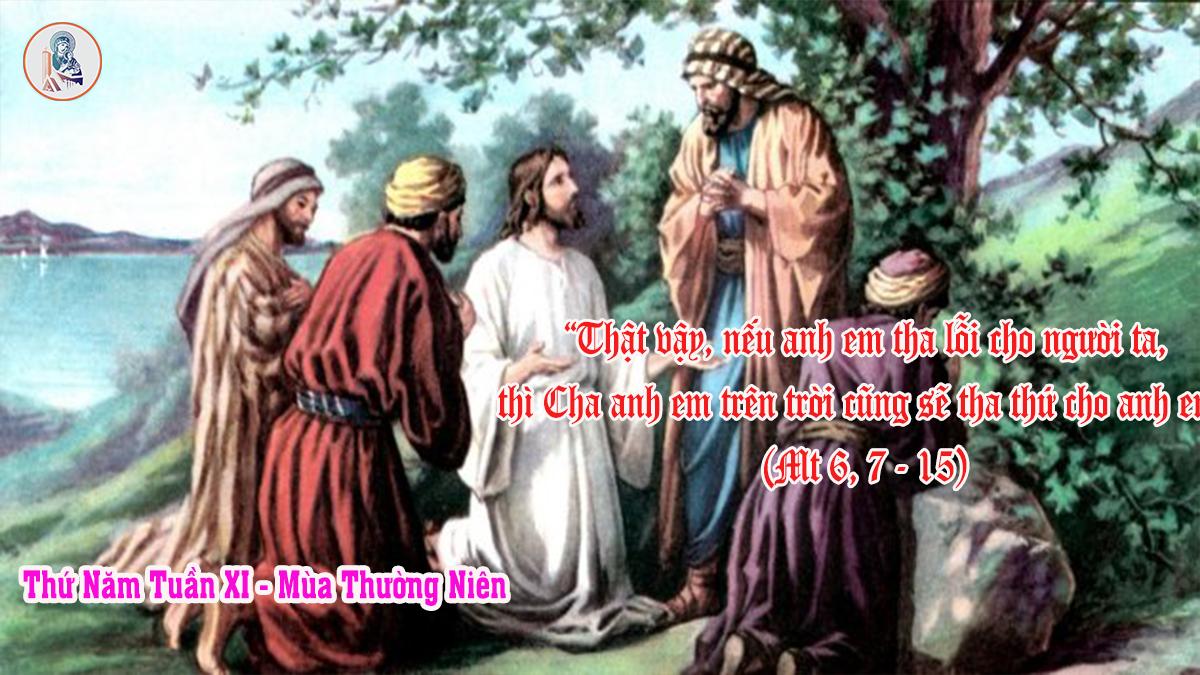 """""""Lạy Cha chúng con"""" Suy niệm Lời Chúa: Thứ Năm Tuần XI – Mùa Thường Niên    17/06/2021"""